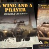 A Wing and a Prayer: Bombing the Reich Review